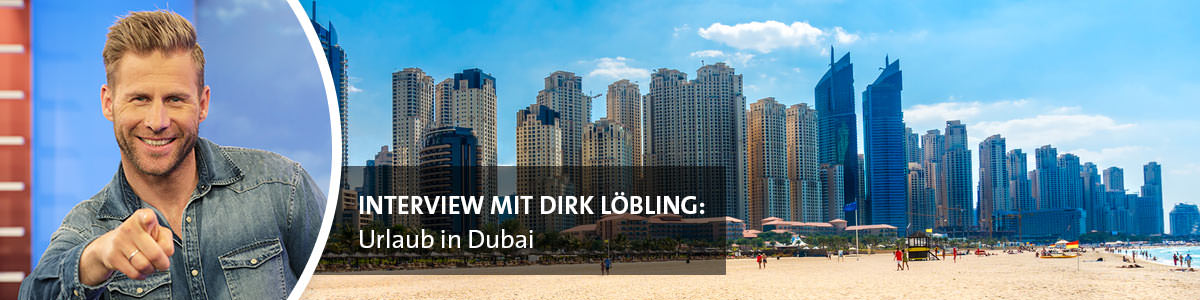 Interview Dirk Löbling Dubai